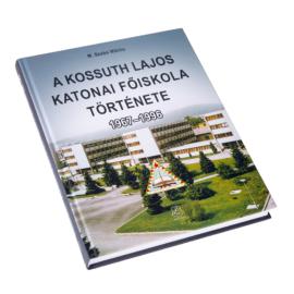A Kossuth Lajos Katonai Főiskola története 1967 – 1996