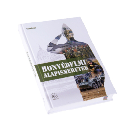 Honvédelmi alapismeretek tankönyv