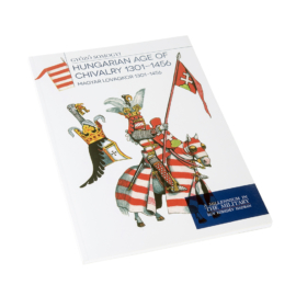 Magyar lovagkor 1301 - 1456 - Hungarian age of chivalry 1301 - 1456