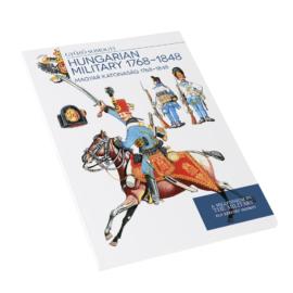 Magyar katonaság 1768 - 1848 - Hungarian military 1768-1848