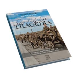 Egy elfeledett tragédia - Magyar katonák Dániában a második világháborús német megszállás idején