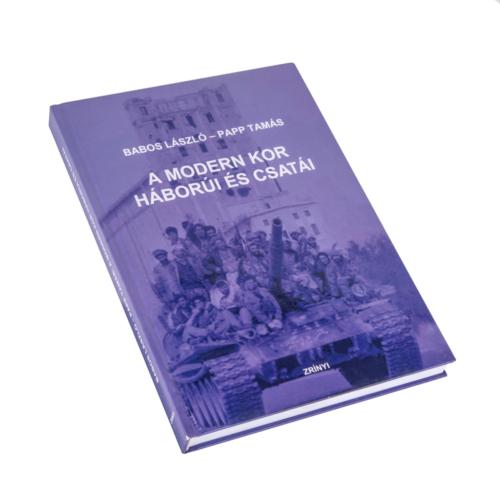 A modern kor háborúi és csatái Tanulmánykötet