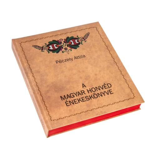 A magyar honvéd énekeskönyve