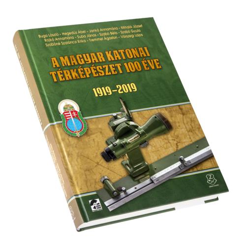 A magyar katonai térképészet 100 éve 1919 – 2019