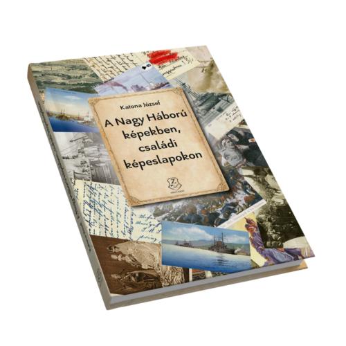 A Nagy Háború képekben, családi képeslapokon