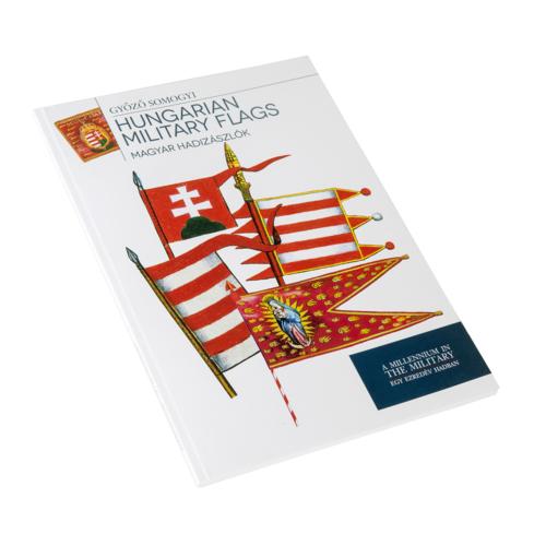 Magyar hadizászlók - Hungarian Military Flags