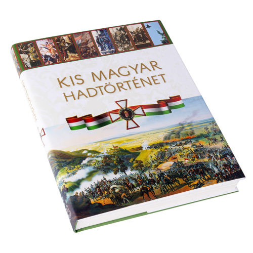 Kis magyar hadtörténet