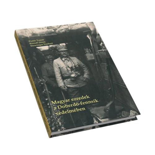 Magyar ezredek a Doberdó-fennsík védelmében