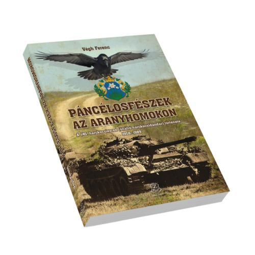 Páncélosfészek az Aranyhomokon - A 145. harckocsiezred (önálló harckocsidandár) története, 1958–1989